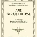 Pokalbis apie gyvąjį tikėjimą su mitologu Dainiumi Razausku