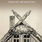 Kuršių nerijos tradicinės architektūros studija visiems