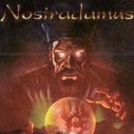 Ką sakė Nostradamas apie 2013 metus?