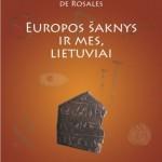 """Jūratės Statkutės de Rosales knygos """"Europos šaknys ir mes, lietuviai"""" 2 d. pristatymas šiandien"""