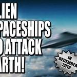 Ateivių erdvėlaiviai atakuos žemę gruodžio mėnesį!(papildyta)video