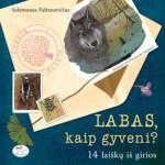 Gamtininkas S.Paltanavičius vaikams atskleidžia miško paslaptis